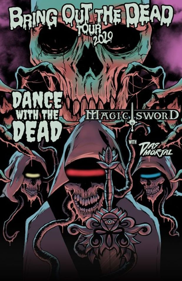 Magic Sword Bring Out The Dead tour poster