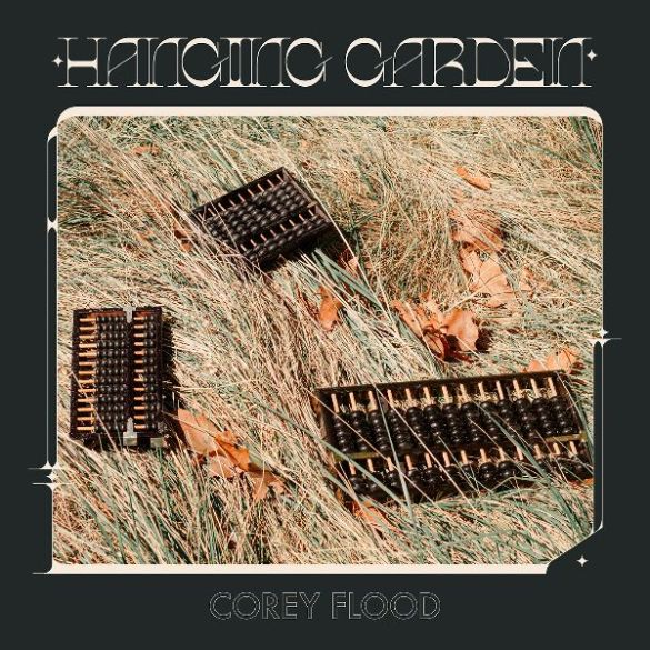 Corey Flood Hanging Garden cover artwork
