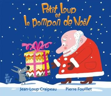 Lire c'est partir, 2017. Petit Loup et le Pompon de Noël