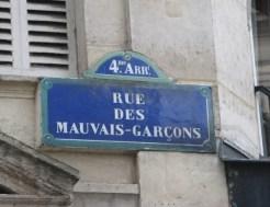 Rue des Mauvais-Garçons, 75004 Paris © DR