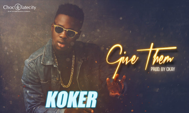 Give Them by Koker