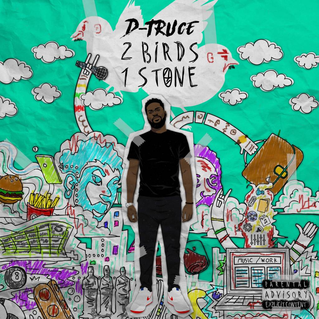 D-Truce 2 Birds 1 Stone