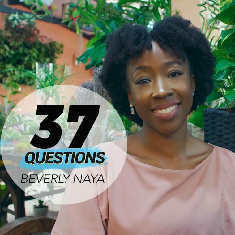 Beverly Naya Ndanitv 37 Questions