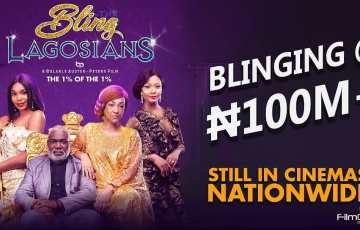 the bling lagosians ₦100 million grosser