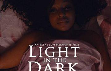 light in the dark now on Amazon prime video