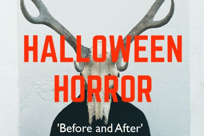 Before and After Halloween Horror