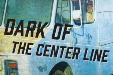 Dark of the Center Line