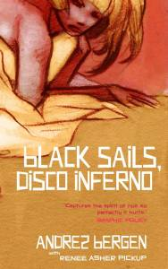 Cover of Black Sails, Disco Inferno