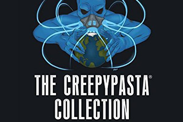 BOOK REVIEW: The Creepypasta Collection, Edited by