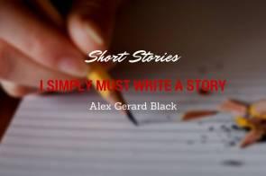 I must write a story