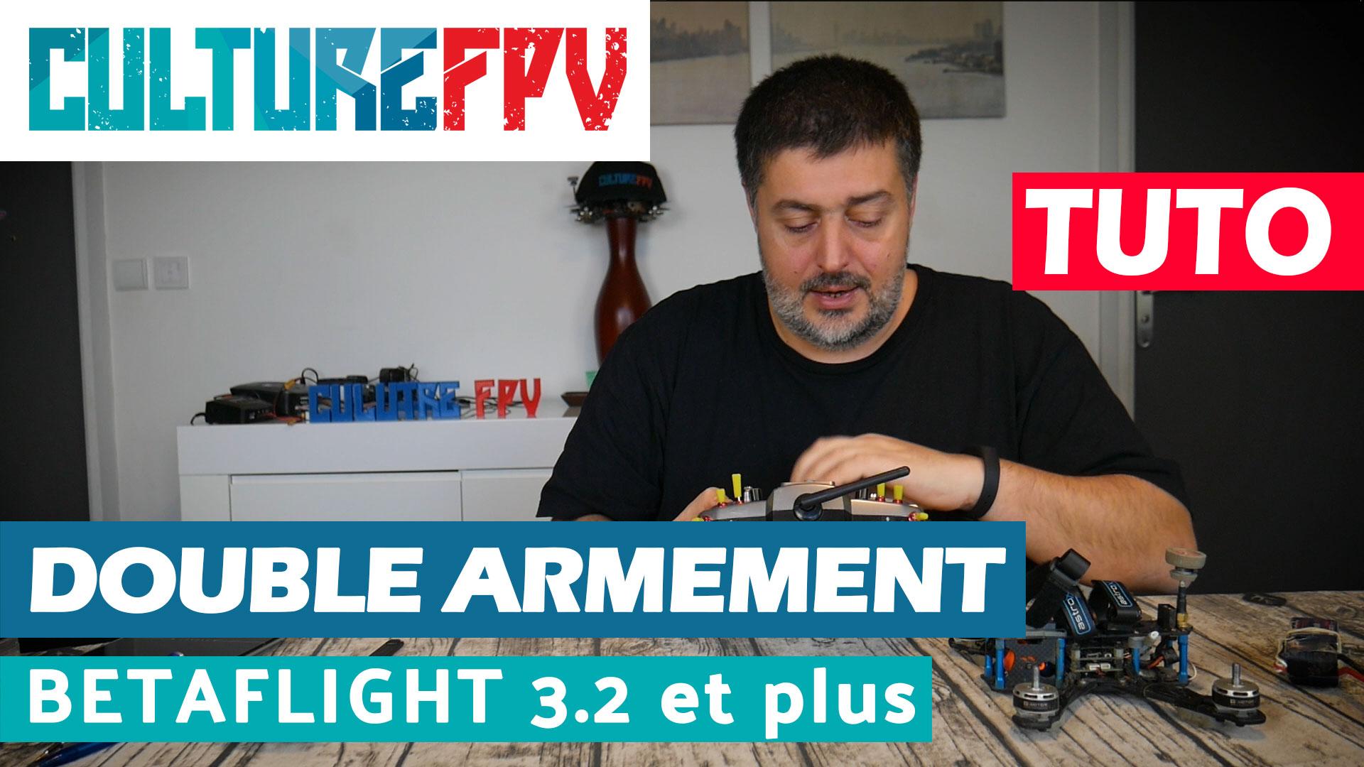 double armement betaflight 3.2