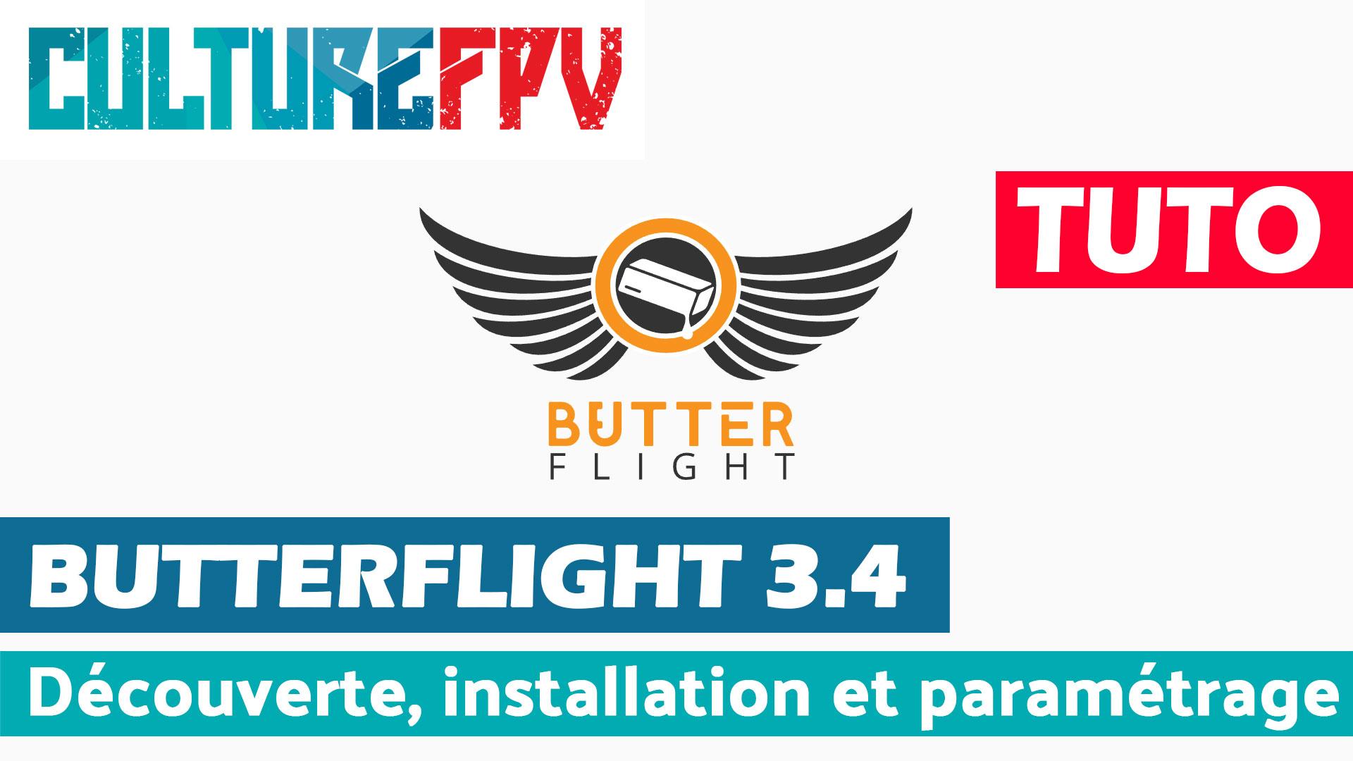butterflight 3.4 installation et paramétrage