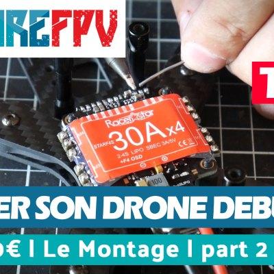 Montage de drone FPV
