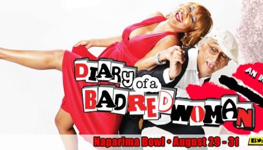 Aug. 29-31/ DIARY OF A BAD RED WOMAN/ BACK BY POPULAR DEMAND