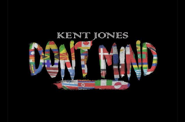 don't mind kent jones