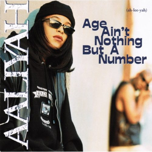 Aaliyah Age Ain't Nothing But a Number Cover