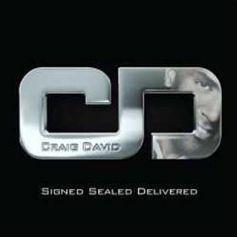 Signed Sealed Delivered - Craig David