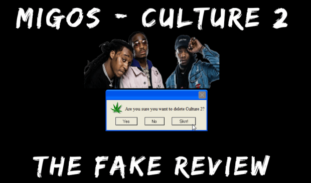 Migos Culture 2 Fake Review