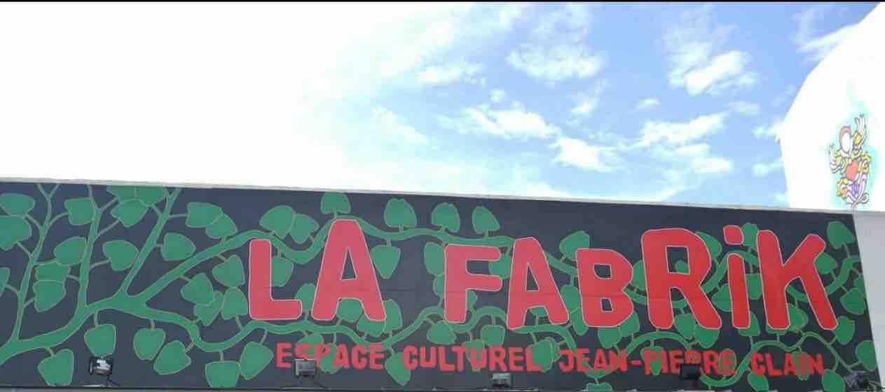 LA FABRIK ( SAINT DENIS  )