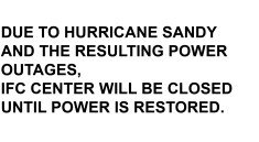 Sign: Due to Hurricane Sandy and the resulting power outages, this space will be closed until power is restored.