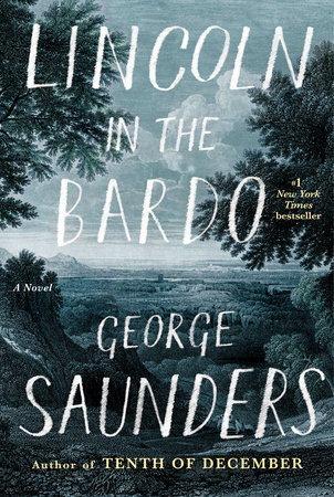 """Lincoln in the Bardo"" by George Saunders"