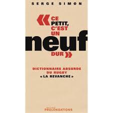 Dictionnaire Absurde du Rugby – Serge Simon