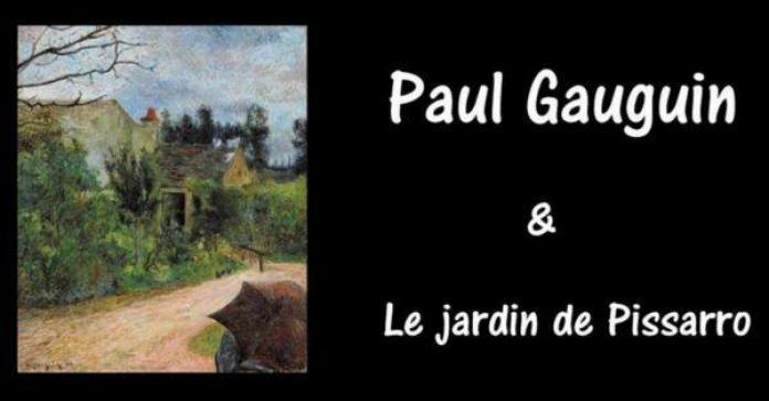 Le Jardin de Pissarro Gauguin