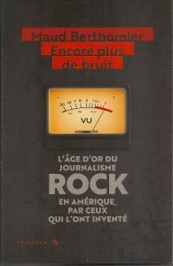 Maud Berthomier - L'Emergence des Rock Critics - Encore plus de bruit