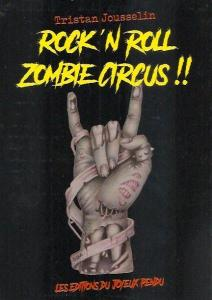 Rock N Roll Zombie Circus