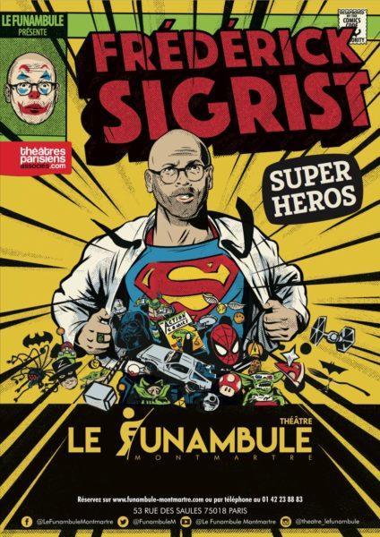 Affiche super héros Frederick Sigrist