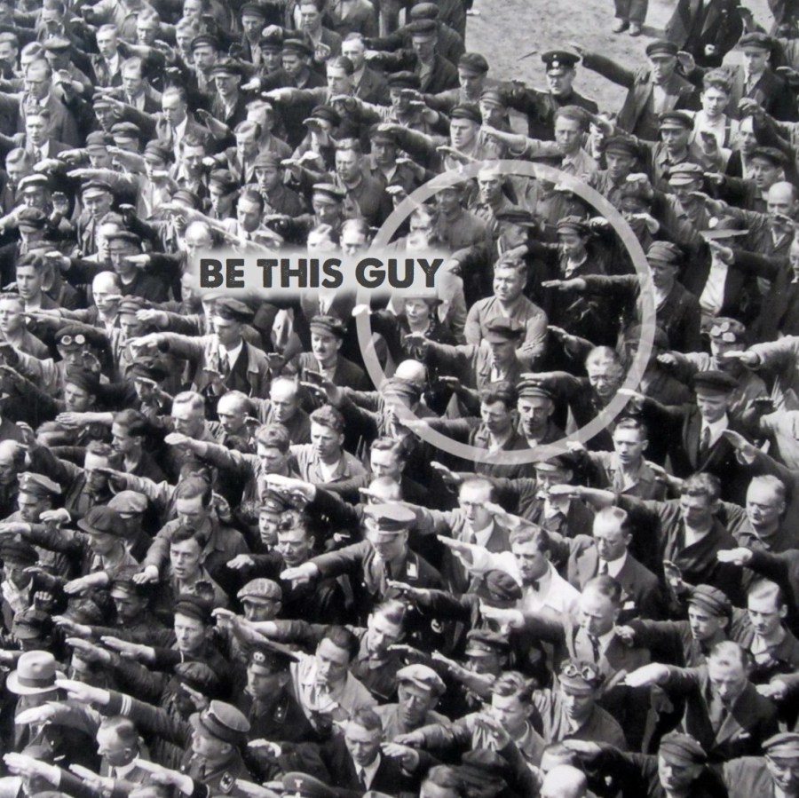 Be This Guy Nazi Party