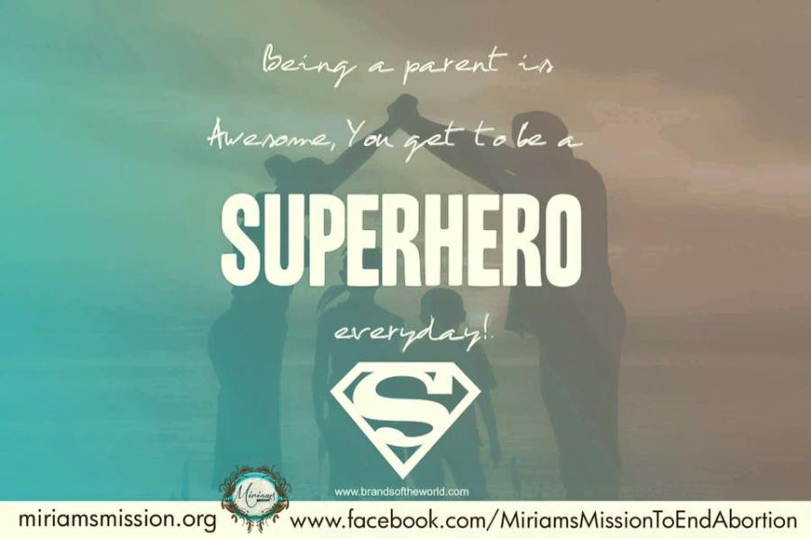 Parents are Superheroes