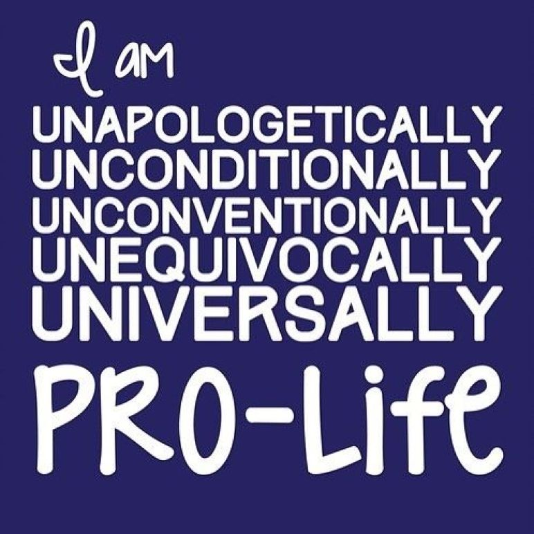 Unapologetically Pro-Life