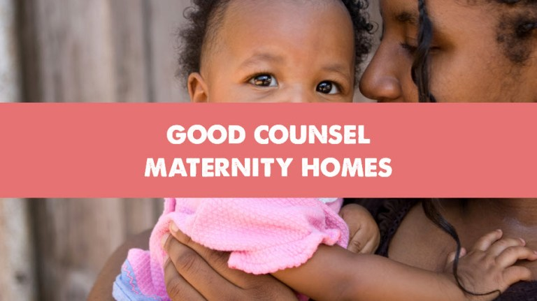 Good Counsel Maternity Homes