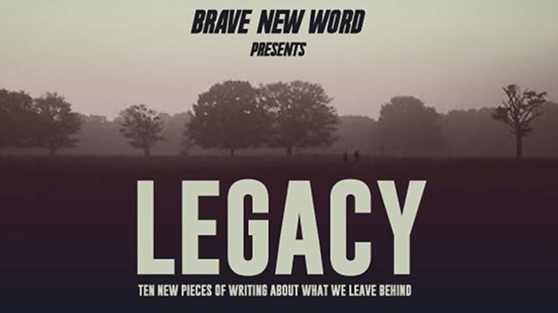 Brave New Word – 'Legacy: What We Leave Behind'