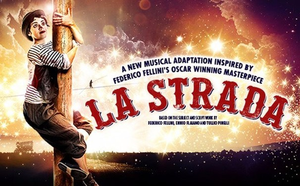 'La Strada' at The Other Palace: Staging a Cinematic Classic