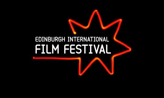 Highlights from The Edinburgh International Film Festival