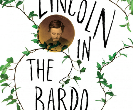 Man Booker Prize 2017: 'Lincoln in the Bardo' and America's Past Dreams of an Unattainable Future