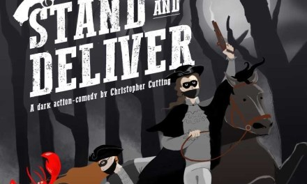 Tarantino in the 18th Century: 'Stand and Deliver' by Tobacco Tea Theatre