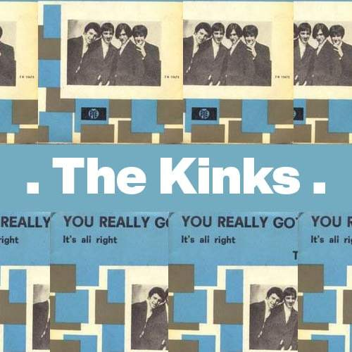 You Really Got Me – The Kinks