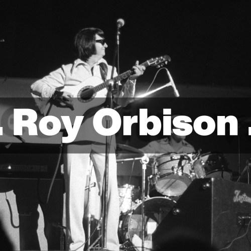 Oh, Pretty Woman – Roy Orbison