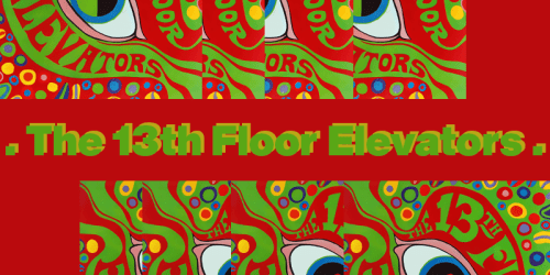 You're Gonna Miss Me – The 13th Floor Elevators