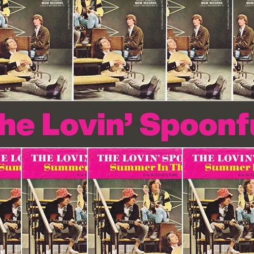 Summer In The City – The Lovin' Spoonful