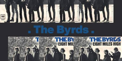 Eight Miles High (1966) – The Byrds