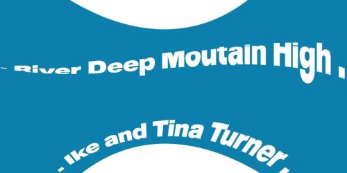 River Deep Mountain High – (1966) Ike and Tina Turner