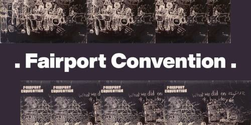 She Moves Through The Fair (1969) – Fairport Convention