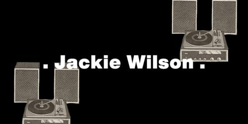 Your Love Keeps Lifting Me Higher and higher – Jackie Wilson:歌詞及意思