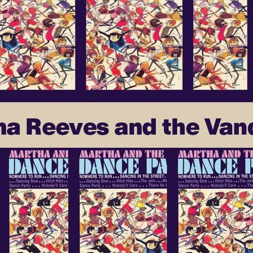 Dancing in the Street – Martha Reeves and the Vandellas