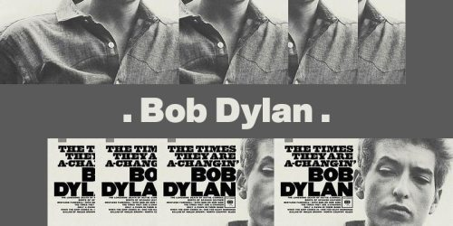 The Times They Are a-Changin – Bob Dylan