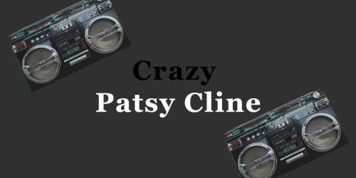 Crazy – Patsy Cline